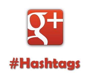 google + hashtags