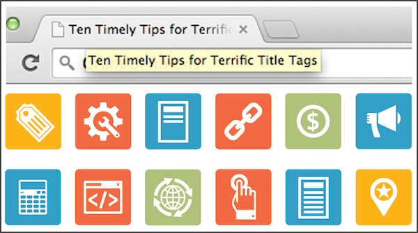 ten-timely-tips-for-terrific-title-tags