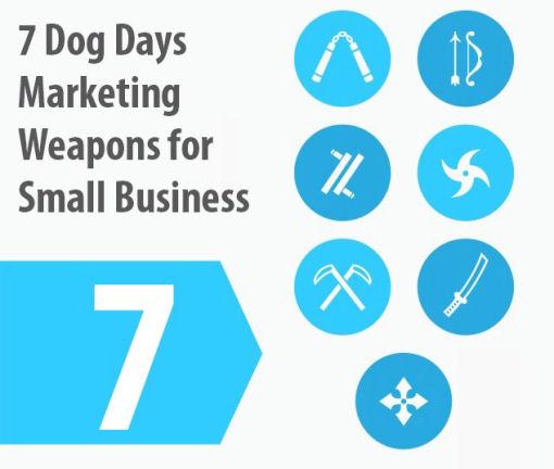 7 dog days marketing weapon