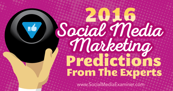 social-media-predictions-2016