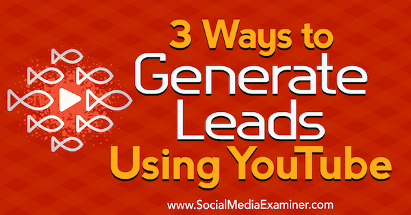 youtube-lead-generation-how-to-600